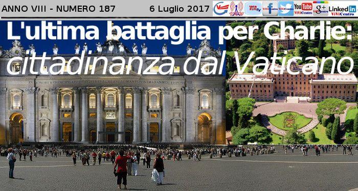L'ultima battaglia per Charlie: cittadinanza dal Vaticano