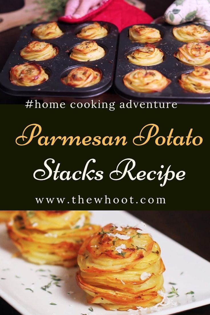 How To Make Delicious Parmesan Potato Stacks