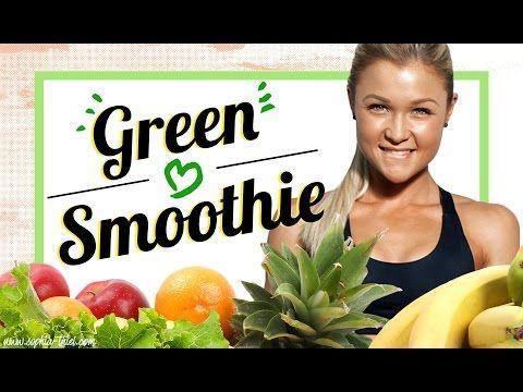 3 GREEN Smothie Rezepte um FIT zu werden | Tipps worauf man achten muss |Fit werden |Sophia Thiel - YouTube