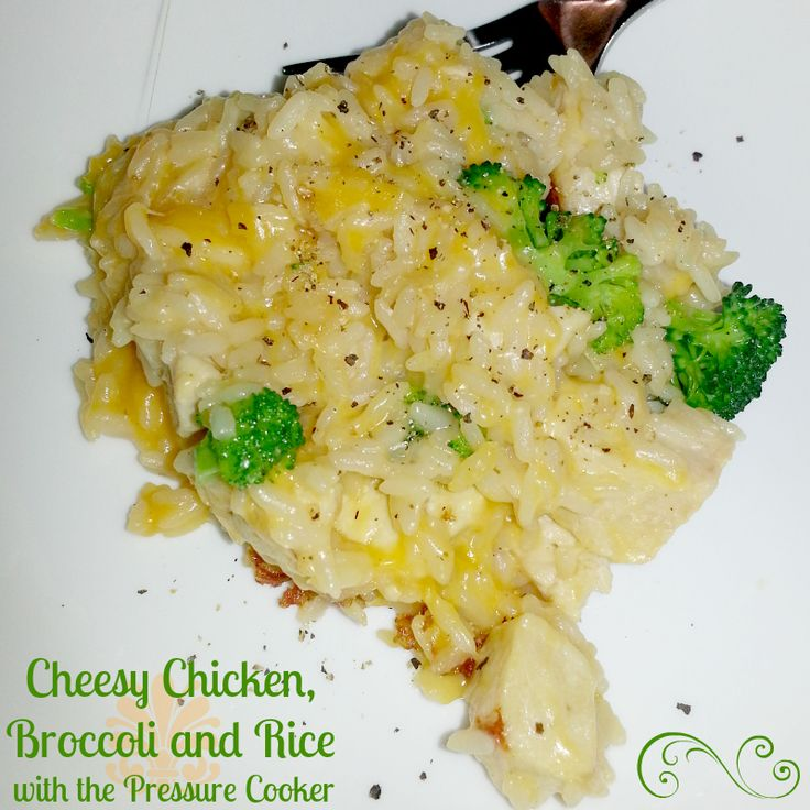 Recipe: Cheesy Chicken, Broccoli and Rice with the Pressure Cooker   Plucky's Second Thought