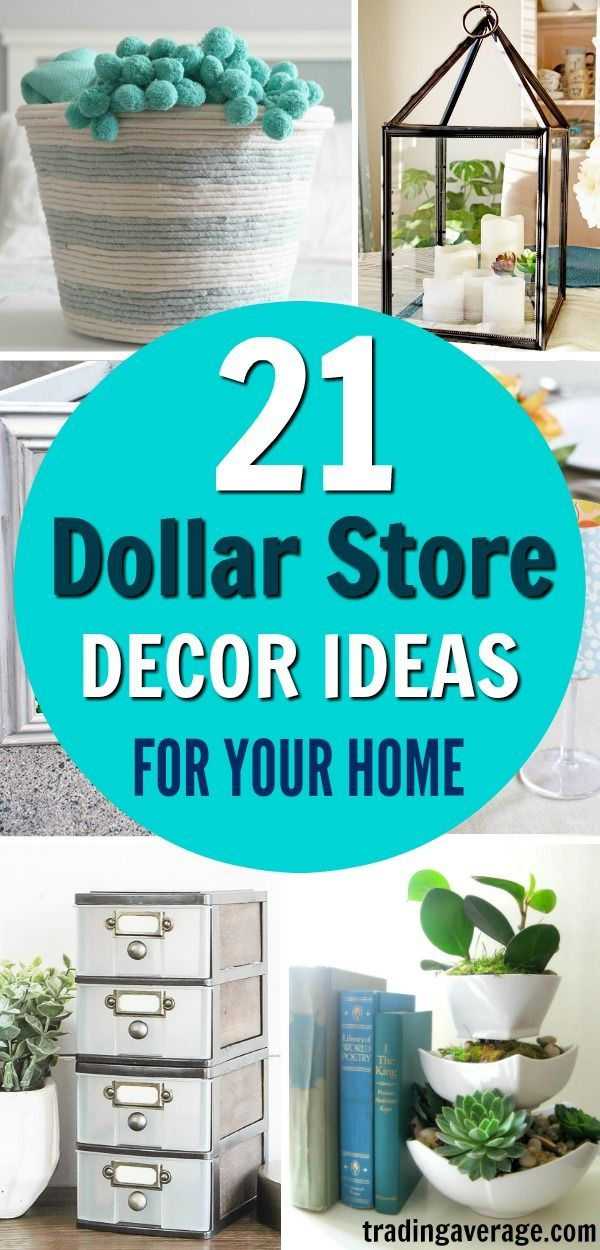 21 Cheap and Easy Dollar Store Decor Hacks That'll Make Your Home Look Amazing
