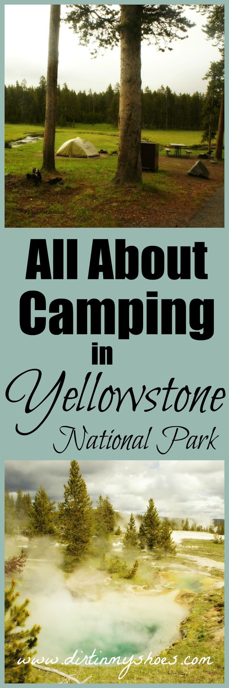Complete list of Yellowstone National Park front-country campgrounds with full descriptions. You don't need to look anywhere else for the best information and tips to reserve your dream campsite! || Dirt In My Shoes