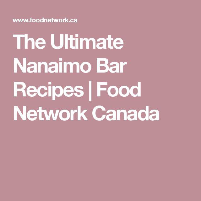 The Ultimate Nanaimo Bar Recipes   Food Network Canada