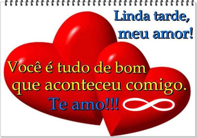 Cartoes Postais De Boa Tarde Meu Amor Amor Mensagens