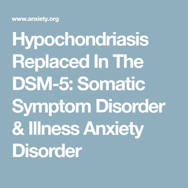hypochondriasis Hypochondriasis, which is now known as illness anxiety disorder, and the other somatic symptom disorders (eg, factitious disorder, conversion disorder) are among the most difficult and most complex psychiatric disorders to treat in the general medical setting.