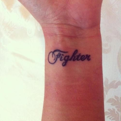 Fighter. really want this tattoo. Because I fight fibromyalgia every day of my life...