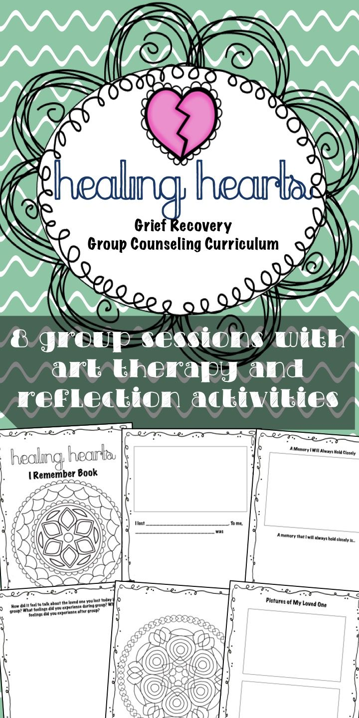 Healing Hearts Grief Recovery: small group curriculum with art therapy and reflection activities to celebrate the lives of lost loved ones - 8 group sessions for upper elementary from Counselor Keri