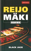 Black Jack - Reijo Mäki - Nidottu, pehmeäkantinen (9789511246916) - Kirjat - CDON.COM