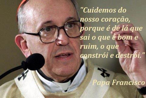 #Papa Francisco #Citacoes