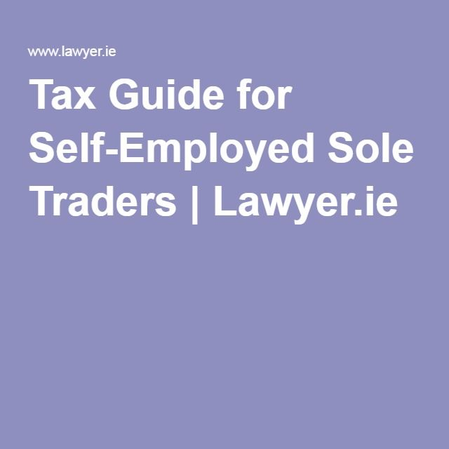 Tax Guide for Self-Employed Sole Traders | Lawyer.ie