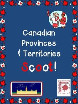 Canadian Provinces & Territories Scoot! A fun way to review Canadian geography.  30 prompts plus blank cards provided.  $