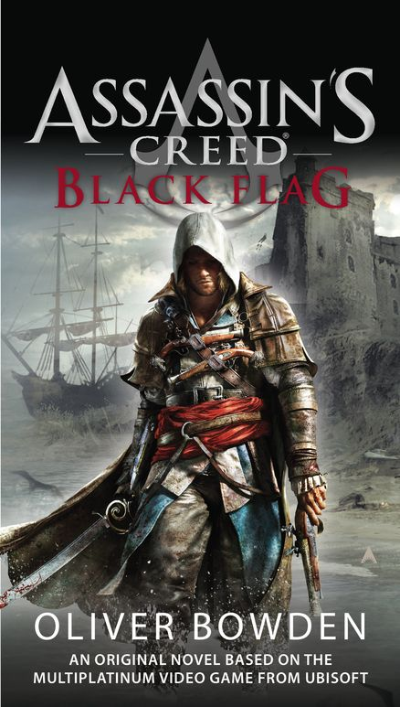 #NewRelease ♥ ASSASSIN's CREED: BLACK FLAG by Oliver Bowden ♥ discover the story of how Edward, a young privateer, became one of the world's most deadly pirates and was drawn into the centuries-old battle between the Templars and the Assassins.