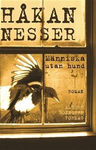 http://www.adlibris.com/se/product.aspx?isbn=9143504698 | Titel: Människa utan hund - Författare: Håkan Nesser - ISBN: 9143504698 - Pris: 43 kr