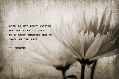 Dance In The Rain Quote - Bing Images
