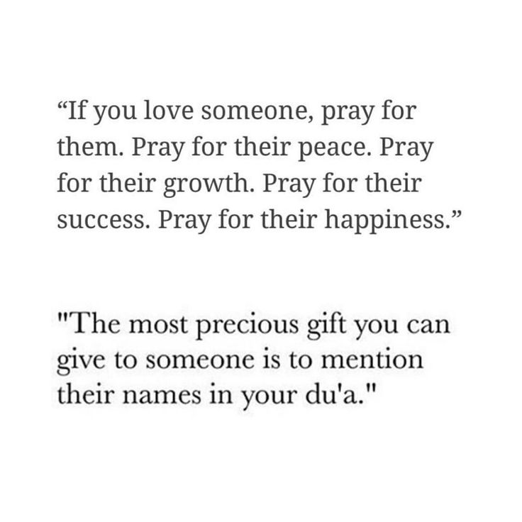 Pray for the ones you love