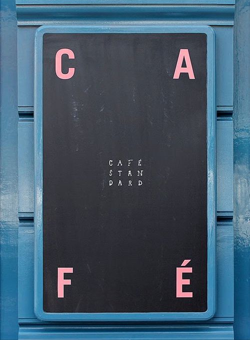 Cafe Standard exterior blackboard.