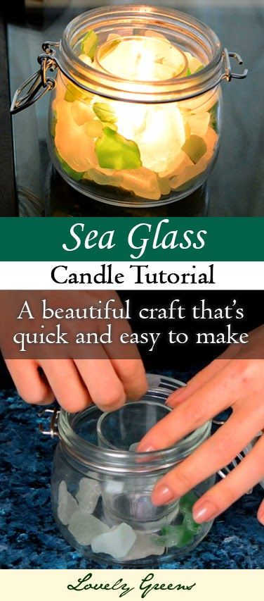 Tutorial for making a Sea Glass Candle ~ Lovely Greens