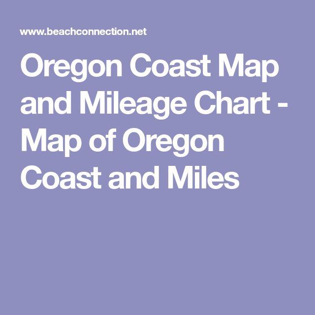 Oregon Coast Map and Mileage Chart - Map of Oregon Coast and Miles