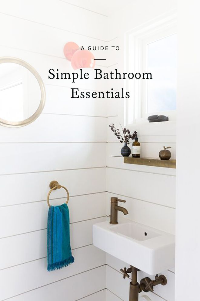 looking to simplify and organize your bathroom? click through for a guide to bathroom essentials.