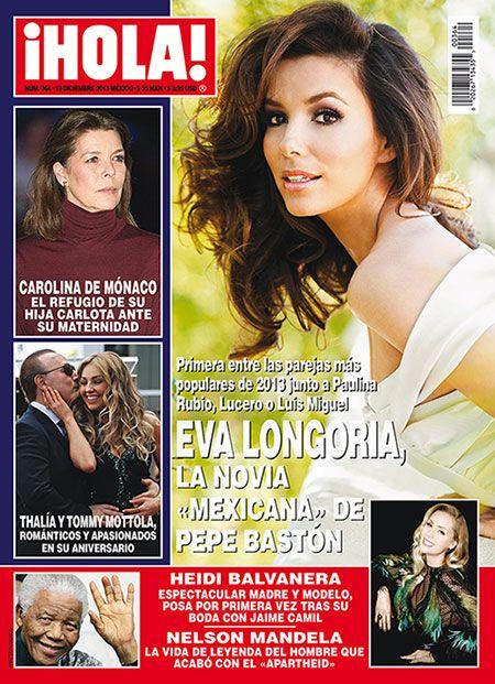 Esta semana en ¡HOLA!: Eva Longoria, la novia 'mexicana' de Pepe Bastón