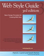 Patrick J. Lynch and Sarah Horton's online style guide started on the web many years ago.  While they started publishing in book form over 10 years ago, the online version continues to be up-to-date and searchable.  A great resource.