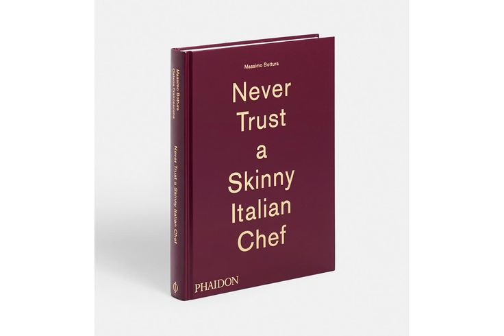 Never Trust a Skinny Italian Chef by Massimo Bottura from Space Furniture