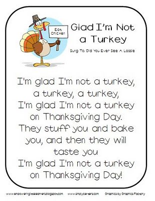 Glad I'm Not a Turkey Song - Re-pinned by @PediaStaff – Please Visit http://ht.ly/63sNt for all our pediatric therapy pins