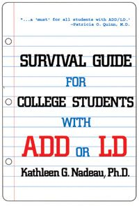 College Survival Guide for Students with ADD ADHD and Learning Disabilities | ADDitude