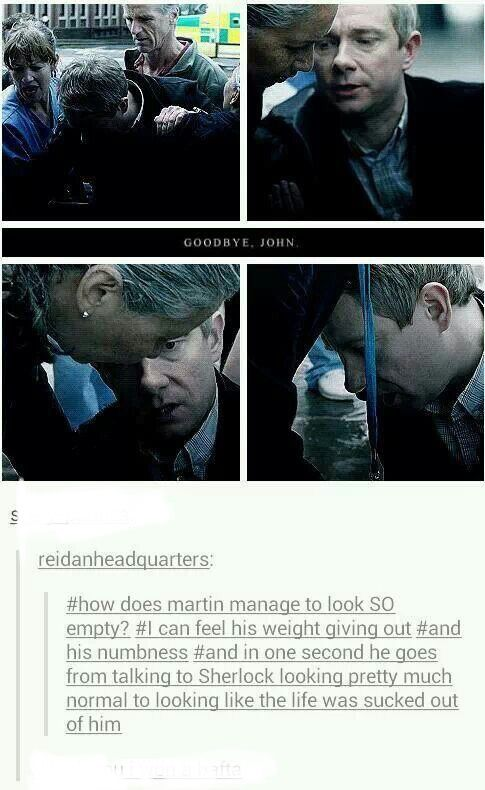 Dammit Martin, stop being such a good actor you're making me fEEL tHINGS