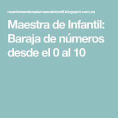 Maestra de Infantil: Baraja de números desde el 0 al 10