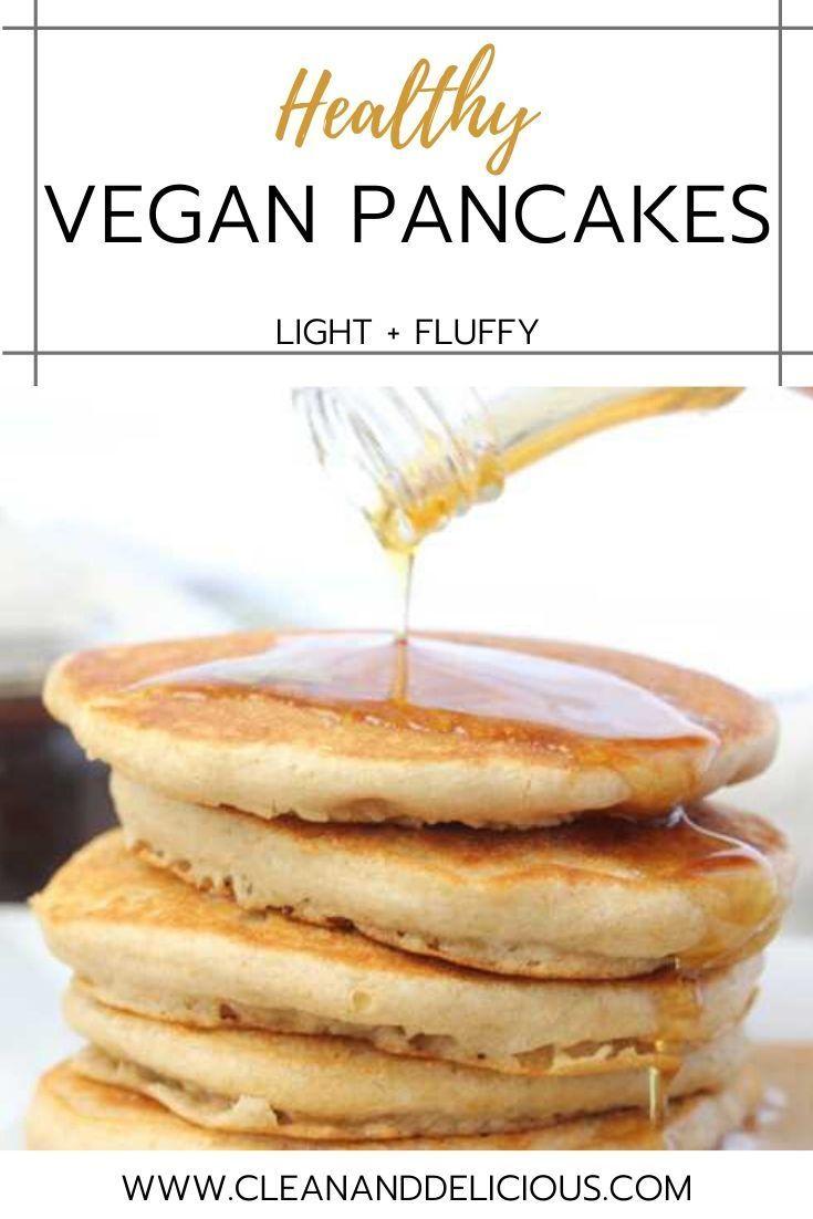 Vegan Pancake Recipe Light Fluffy Recipe Fluffy Vegan Pancakes Pancake Recipe Vegan Pancake Recipes