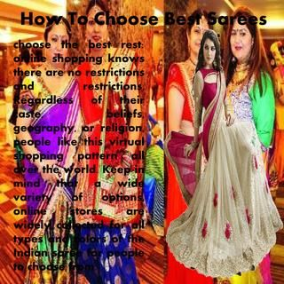How To Choose Best Sarees  However, if you buy sarees online USA , you can simply search for the fabric of your choice within the specified budget, view the various patterns and colors available in the budget, and finally deliver the same order to your door.
