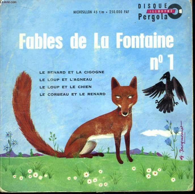 Fables de la fontaine : le renard et la cigogne, le lopup et l agneau, le loup et le chien, le corbeau et le renard marchat jean et gence denise: PERGOLA. N