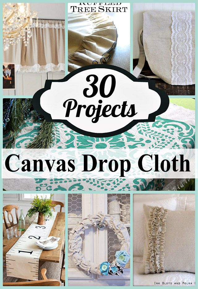 DIY: 30 Things to Make with Drop Cloths - Crafting in the Rain: