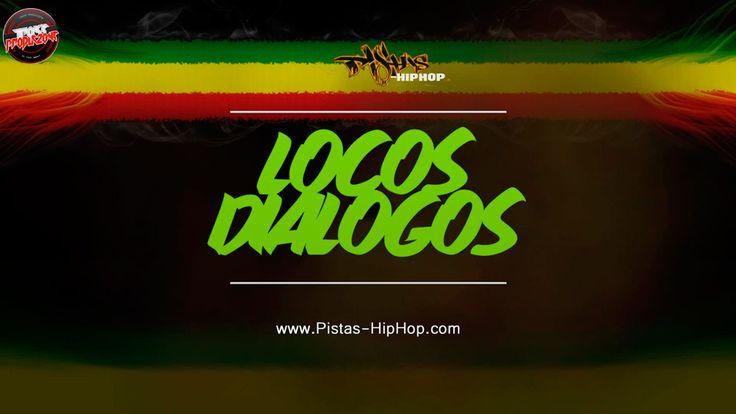 Locos Dialogos - http://pistas-hiphop.com/tienda/bases-de-rap-de-uso-libre/locos-dialogos/