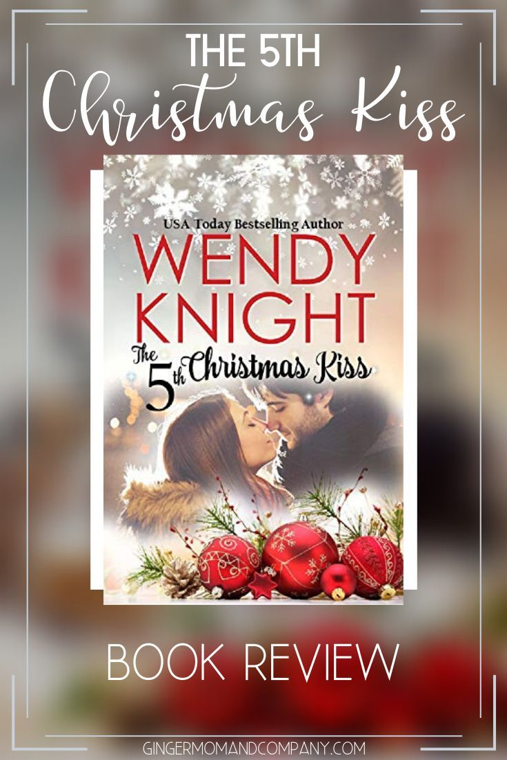 Wendys Christmas Eve 2020 The 5th Christmas Kiss   Wendy Knight in 2020 | Christmas romance