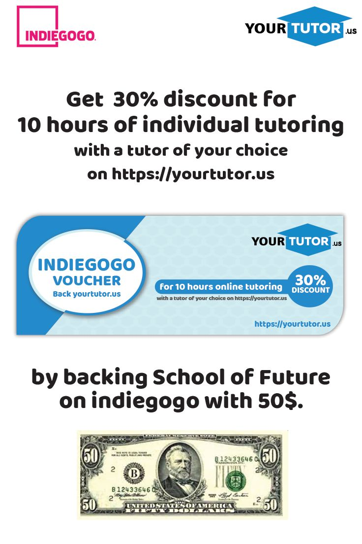 Back us with 50$ and get 30% discount for 10 hours of individual tutoring with a tutor of your choice! #discount #individualtutoring #schooloffuture #virtualclassroom