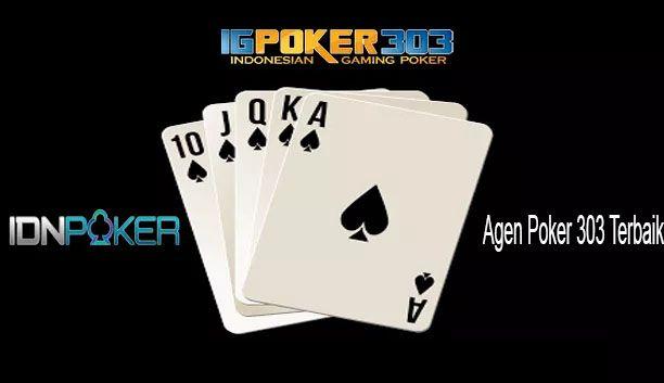 Agen Poker 303 Terbaik Dan Terpercaya Situs Idnplay Kartu Remi Poker Kartu
