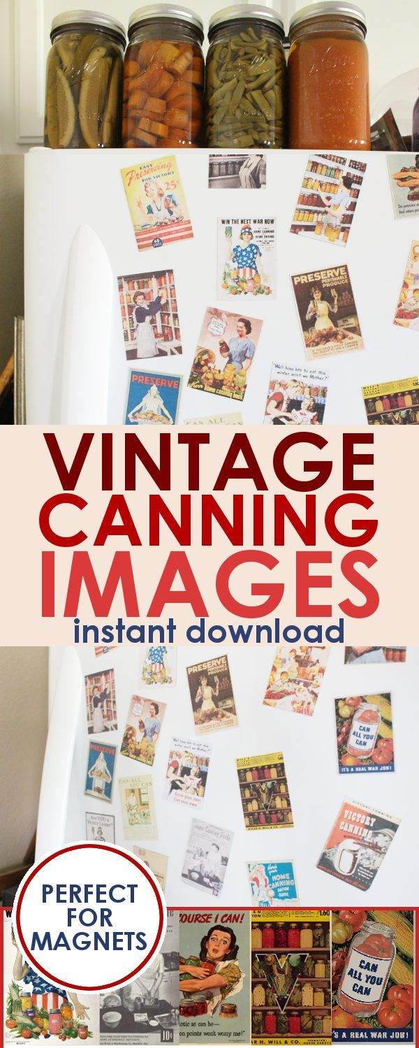VINTAGE CANNING IMAGES: This instant download includes 20 vintage canning images sized to be used as refrigerator magnets! Direction for completing the project included. A must have set for any one who loves canning!