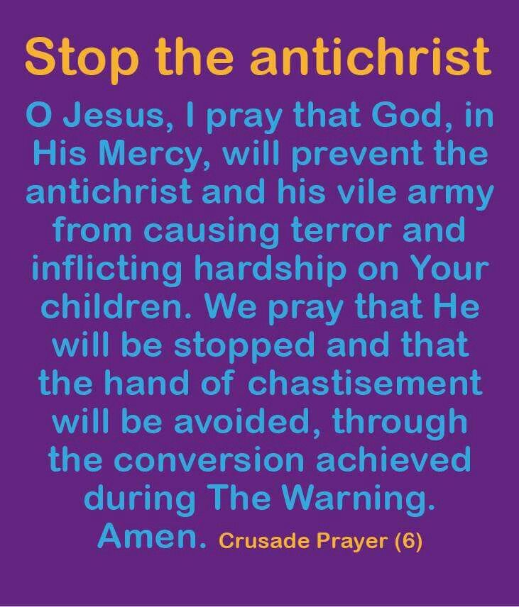 Please pray  to stop the antichrist.