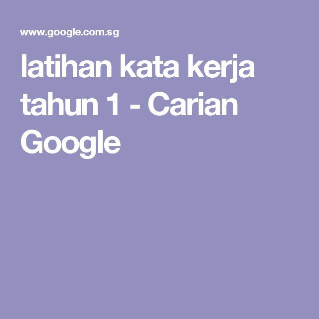 latihan kata kerja tahun 1 - Carian Google