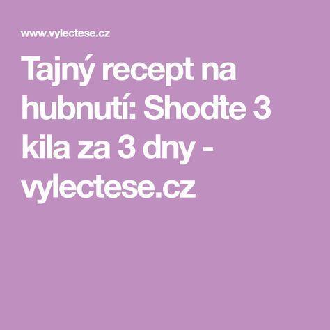 Tajný recept na hubnutí: Shoďte 3 kila za 3 dny - vylectese.cz