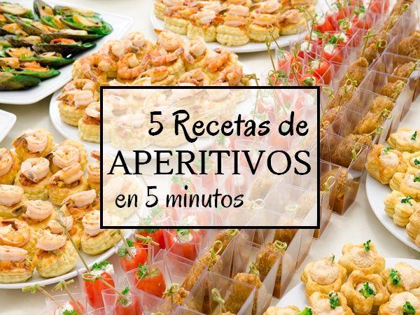 Aperitivos En 5 Minutos Aperitivos Comidas Saladas Para Cumpleaños Recetas De Comida Casera