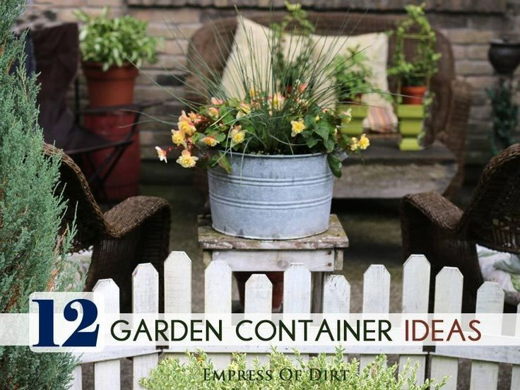 12 Charming Garden Container Ideas To Steal For Your Garden