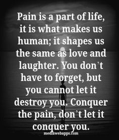 "pain pān/Submit noun 1. physical suffering or discomfort caused by illness or injury. ""she's in great pain"" synonyms:suffering, agony, torture, torment, discomfort More mental suffering or distress. ""the pain of loss"" synonyms:sorrow, grief, heartache, heartbreak, sadness, unhappiness, distress, desolation, misery, wretchedness, despair"