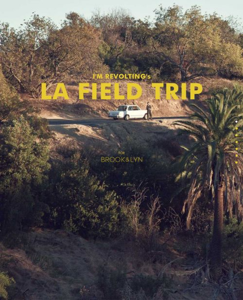 @I'm Revolting 's guide to her favorite secret spots in LA.