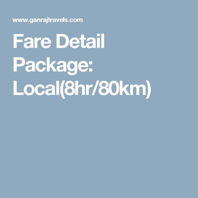 Fare Detail Package: Local(8hr/80km)