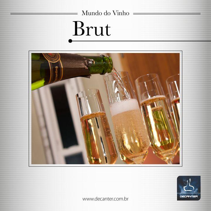 Brut significa seco e normalmente é reservado para esse tipo de bebida.