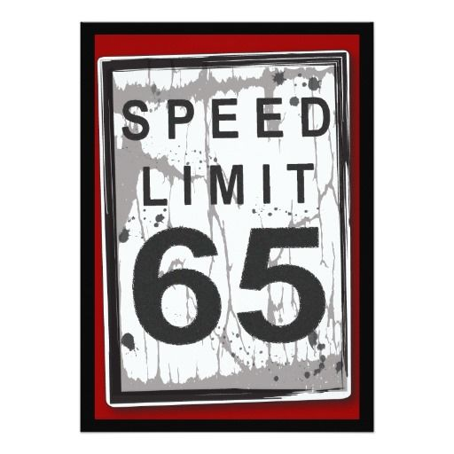 65th Birthday Party Grungy Speed Limit Sign 5x7 Paper Invitation Card