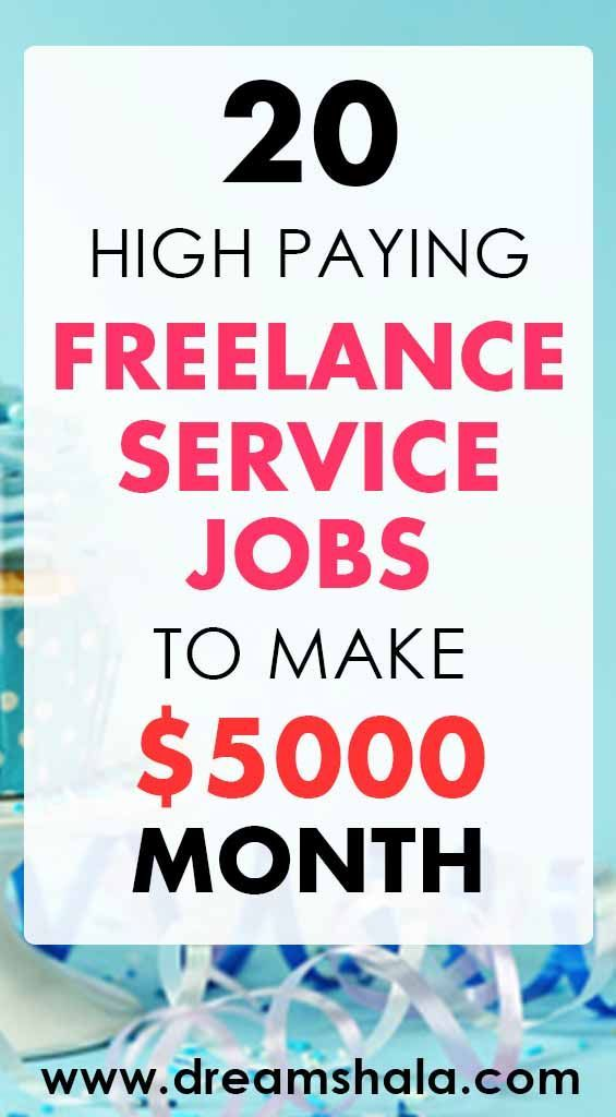 20 Highly Paid Home Based Freelance Jobs For Everyone Dreamshala Freelancing Jobs Service Jobs Work From Home Jobs